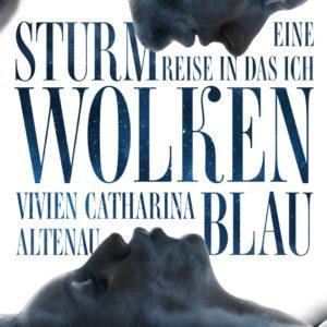 Sturmwolkenblau von  Vivien Catharina Altenau